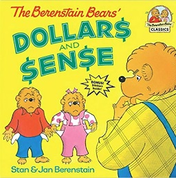 Dollars and Sense by the Berenstain Bears