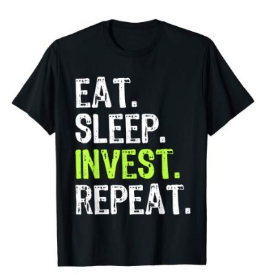 Eat sleep invest repeat tee shirt